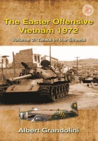 Easter Offensive, Vietnam 1972. Volume 2