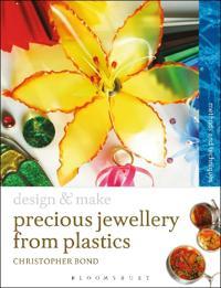 Precious Jewellery from Plastics: Methods and Techniques