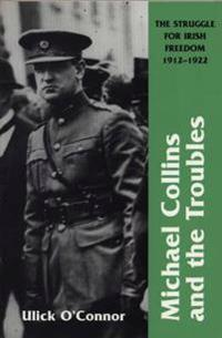 Michael Collins and Troubles