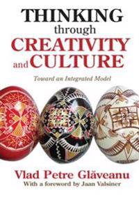 Thinking Through Creativity and Culture
