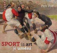 Sport Is Art: Sports Themes in Czech Art of the 20th and 21st Centuries