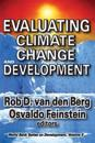 Evaluating Climate Change and Development