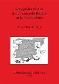 Iconografia nautica de la Peninsula Iberica en la Protohistoria