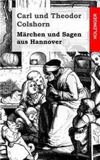 Marchen Und Sagen Aus Hannover