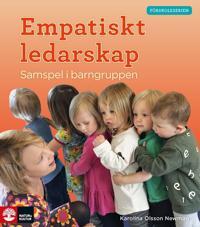 Förskoleserien, Empatiskt ledarskap - Samspel i barngruppen