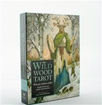 The Wildwood Tarot: Wherein Wisdom Resides [With Booklet]