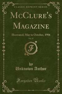McClure's Magazine, Vol. 27