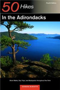 Explorer's Guide 50 Hikes in the Adirondacks