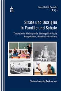 Strafe und Disziplin in Familie und Schule