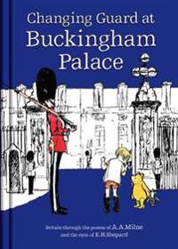 Winnie-the-pooh: changing guard at buckingham palace - britain through the
