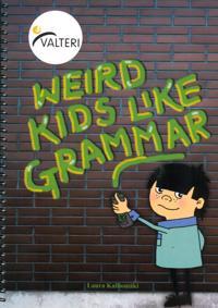 Weird kids like grammar