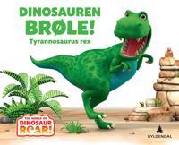 Dinosauren Brøle!