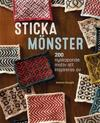 Sticka mönster : 200 nyskapande motiv att inspireras av