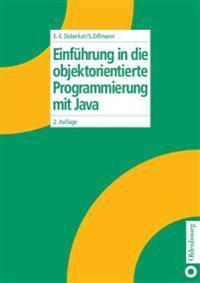 Einführung in Die Objektorientierte Programmierung Mit Java