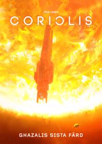 Coriolis. Ghazalis sista färd