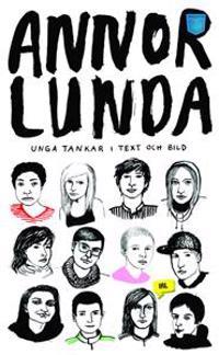 Annorlunda : unga tankar i text och bild