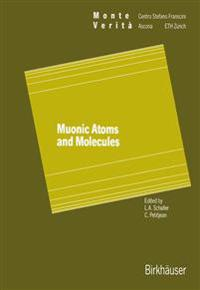 Muonic Atoms and Molecules