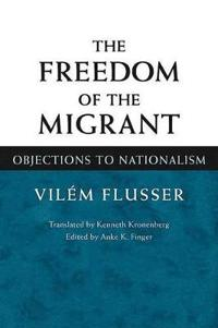 The Freedom of the Migrant