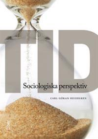 Tid : sociologiska perspektiv