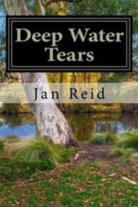 Deep Water Tears