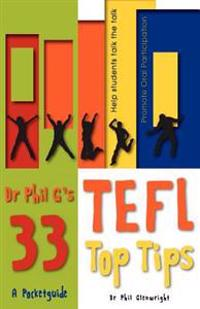 Dr Phil G's 33 Top TEFL Tips