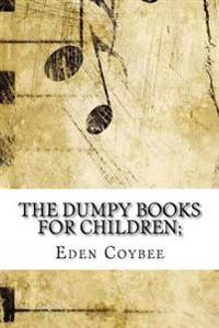The Dumpy Books for Children;