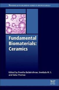 Fundamental Biomaterials: Ceramics