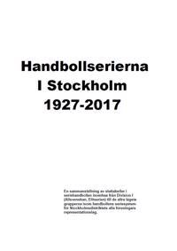 Handbollserierna i Stockholm 1927-2017