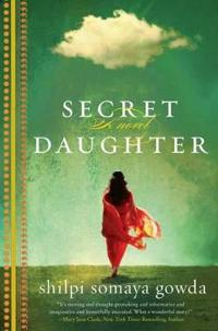 Secret daughter - a novel