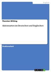 Aktionsarten Im Deutschen Und Englischen