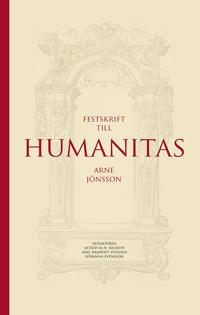 Humanitas : Festskrift till Arne Jönsson
