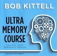 Ultra Memory Course: Unlock Your Personal Genius