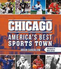 Chicago: America's Best Sports Town