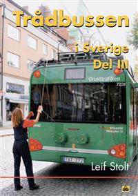 Trådbussen i Sverige - del III