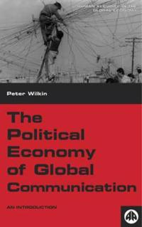 Political Economy of Global Communication