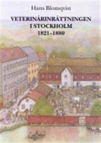 Veterinärinrättningen i Stockholm 1821-1880