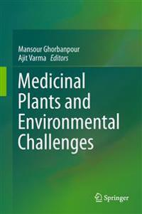 Medicinal Plants and Environmental Challenges