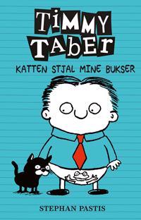 Timmy Taber - katten stjal mine bukser