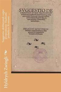 Suggestio Deliberandi Super Propositione Hadriani Pontificis Romani ...