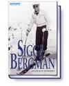 Sigge Bergman : porträtt av en idrottsledare