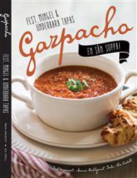 Gazpacho - en sån soppa!