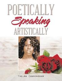 Poeticly Speaking