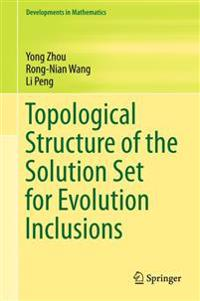 Topological Structure of Solutions Set for Evolution Inclusions