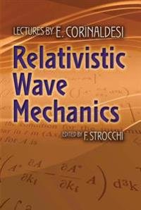 Relativistic Wave Mechanics