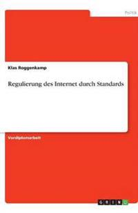 Regulierung Des Internet Durch Standards