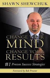 Change Your Mind, Change Your Results