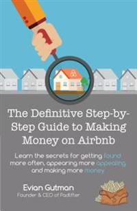 Definitive Step-by-Step Guide to Making Money on Airbnb
