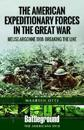 The American Expeditionary Forces in the Great War