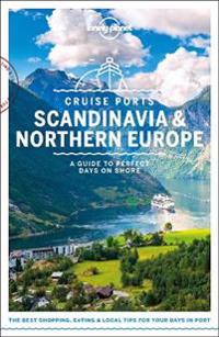 Lonely Planet Cruise Ports Scandinavia & Northern Europe