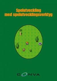 Spelutveckling med spelutvecklingsverktyg